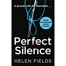 Perfect Silence (A DI Callanach Crime Thriller, Book 4)