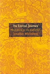 The Eternal Journey: Meditations of the Jewish Year