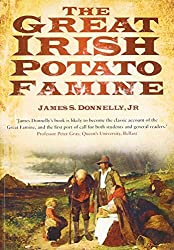 The Great Irish Potato Famine by James S. Donnelly Jr. (2008-09-01)