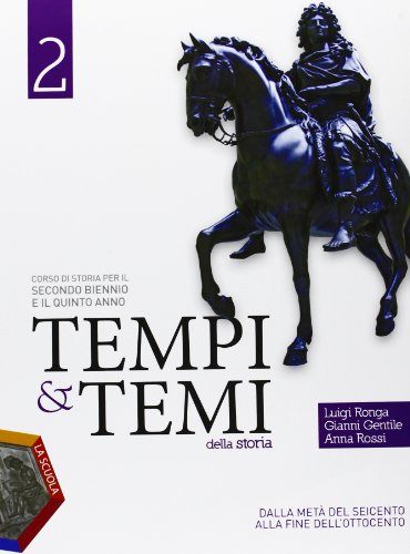 Tempi & temi della storia. Per le Scuole superiori. Con espansione online: 2