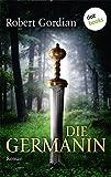 Die Germanin: Roman