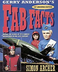 Fab Facts: Behind the Scenes of Gerry Anderson's TV Adventures in the 21st Century