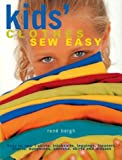 Kids' Clothes Sew Easy: A Guide to Patternmaking and Sewing the Basics