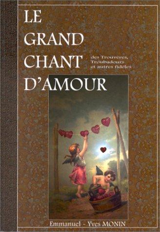 Le Grand Chant d'amour par Monin