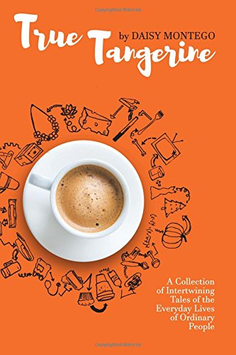 Montego Single (True Tangerine: A Collection of Intertwining Tales of the Everyday Lives of Ordinary People)