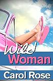 Wild Woman (English Edition)