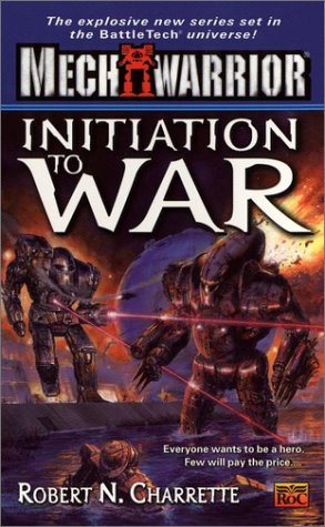 Initiation to War (Mechwarrior, #4) por Robert N. Charrette