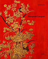 European Lacquer: Selected Works by Monika Kopplin (2010-07-01)