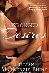 Wronged Desires (Never Throw Stones Book 1) (English Edition)
