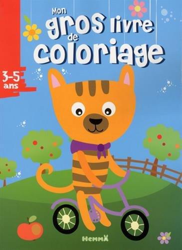Mon gros livre de coloriage (Chat vélo) par Collectif