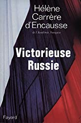 Victorieuse Russie (Documents)