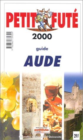 Aude 2000 : Le petit futé