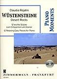 Wüstensteine: 12 leichte Stücke zum Entspannen am Klavier. Klavier. Ausgabe mit CD. (Piano Moments)