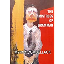 The Mistress of Grammar
