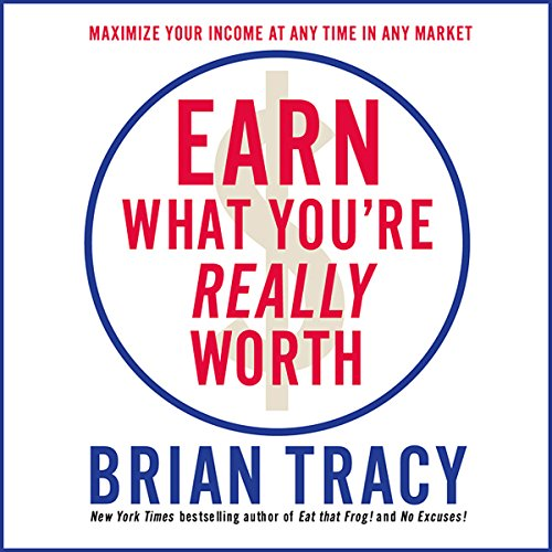 Earn What You're Really Worth  Audiolibri