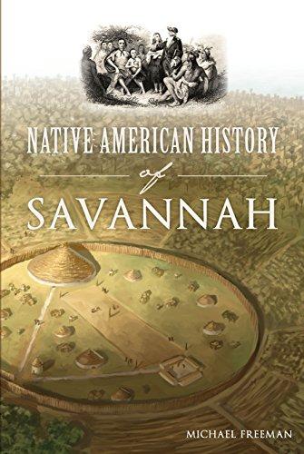 Native American History of Savannah (American Heritage) (English Edition)