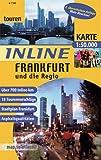 Inline Frankfurt und die Regio: Inlinetouren-Freizeitkarte für Inlineskating 1:50000 (Inline-Tourenkarte)