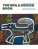 The Mola Design Book (A Barbara Holdridge Book)