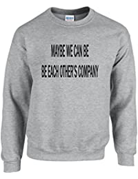 MAYBE WE CAN BE EACH OTHER'S COMPANY ~ JUSTIN BIEBER ~ COMPANY ~ GREY SWEATSHIRT ~ UNISEX SIZES S - XXL