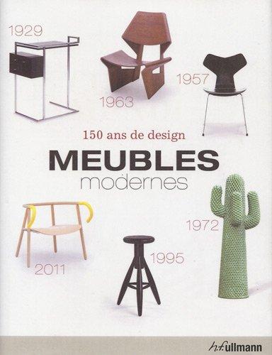 Meubles modernes, 150 ans de design par Collectif