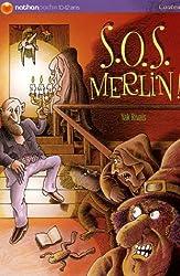 S.O.S. Merlin !