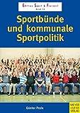 Sportbünde und kommunale Sportpolitik (Edition Sport & Freizeit) - Günther Pruin