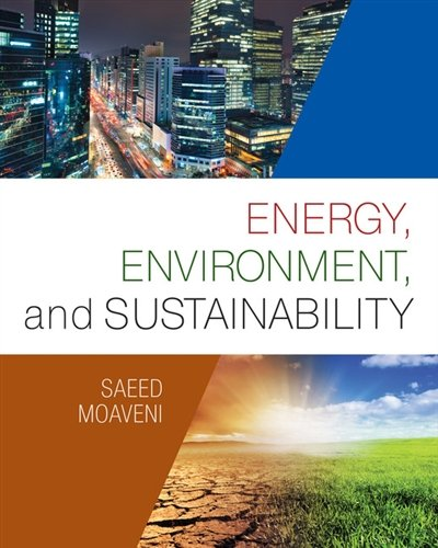 Energy, Environment, and Sustainability (Activate Learning with These New Titles from Engineering!)