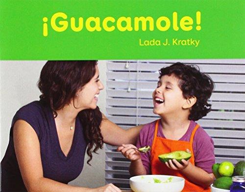 Guacamole! (Fácil De Leer, Nivel C / Easy to Read, Level C) por Lada Kratky