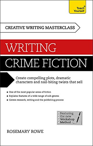 Book's Cover ofMasterclass: Writing Crime Fiction: Teach Yourself: Book