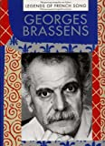 Georges Brassens: Fifty great songs arranged for voice & piano : with chord symbols & original French lyrics (Legends of French song)