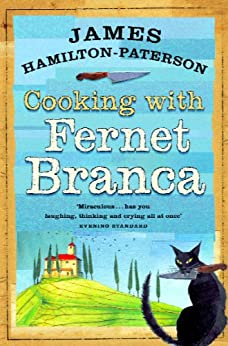 Cooking With Fernet Branca by [Hamilton-Paterson, James]