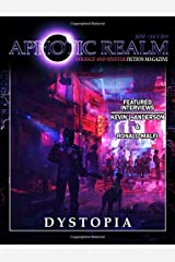 Dystopia: Volume 4 (Aphotic Realm Magazine) Paperback