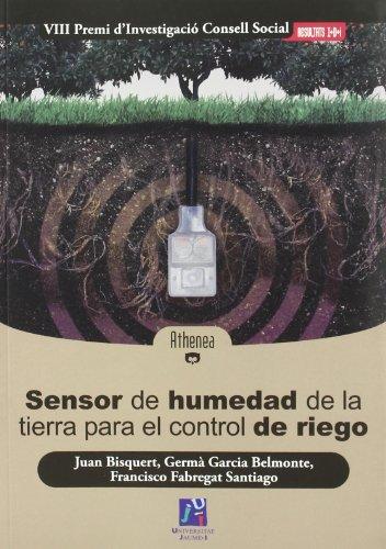 Sensor de humedad de la tierra para el control de riego (Athenea) por Juan Bisquert Mascarell