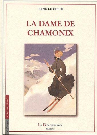 La Dame de Chamonix