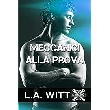 Meccanici alla prova (Wrench Wars – Gli assi dei motori Vol. 1) (Italian Edition)