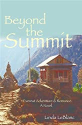 Beyond the summit: An Everest adventure and Romance (English Edition)