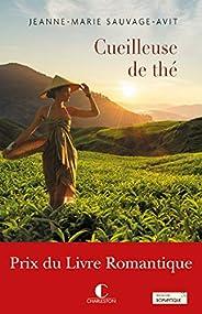 Cueilleuse de thé - Prix du livre Romantique 2017 (LITTERATURE GEN)