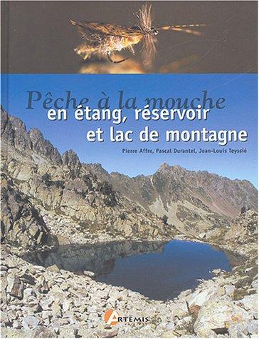 Pêche à la mouche en étang, réservoir et lac de montagne