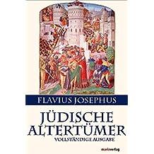 Jüdische Altertümer: Vollständige Ausgabe (Judaika)