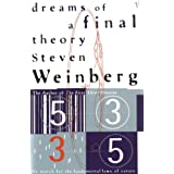 Dreams Of A Final Theory: The Search for The Fundamental Laws of Nature