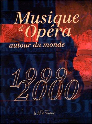 Musique & opéra autour du monde : Edition 1999-2000