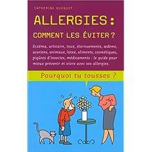Allergies : Comment les éviter ?