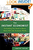 #9: The Instant Economist: Everything You Need to Know About How the Economy Works