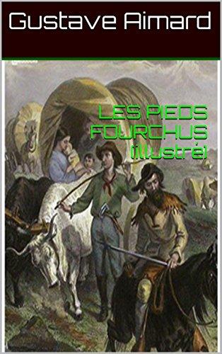 LES PIEDS FOURCHUS (illustré)