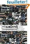The Ghetto: Contemporary Global Issue...