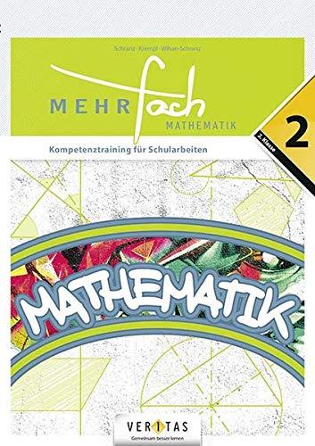 Mehrfach Deutsch/Mathematik: 6. Schuljahr - 2. Kompetenztraining für Schularbeiten: Buch