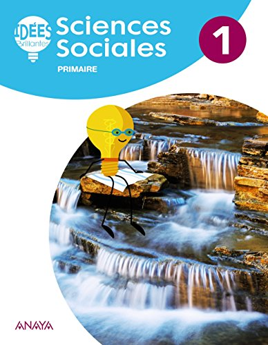 Sciences Sociales 1. Livre de l'élève (Idées Brillantes)