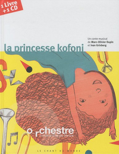 La princesse Kofoni (1CD audio) par Marc-Olivier Dupin