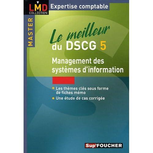 Le meilleur du DSCG 5 : Management des systèmes d'information