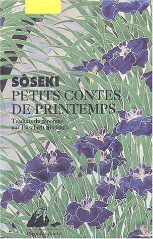 Petits contes de printemps par Natsume Sôseki